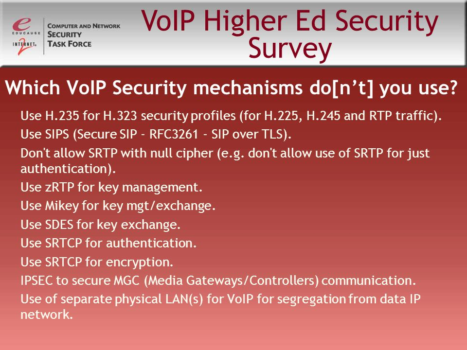 Which VoIP Security mechanisms do[n't] you use